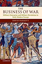 The Business of War: Military Enterprise and…