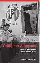 Voting for Autocracy: Hegemonic Party…