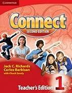 Connect Level 1 Teacher's edition (Connect…