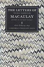 The Letters of Thomas Babington MacAulay:…