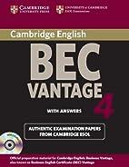 Cambridge BEC 4 Vantage Self-study Pack…