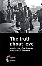 The Truth about Love: A Collection of…