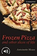 Frozen Pizza and Other Slices of Life Level…