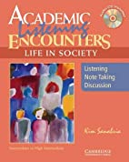 Academic Listening Encounters: Life in…
