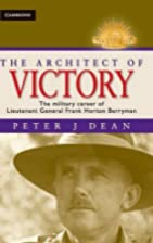 The Architect of Victory - The Military…