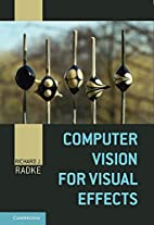 Computer Vision for Visual Effects by…