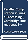 Tanimoto, Steven L.: Parallel Computation in Image Processing