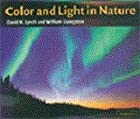Color and Light in Nature by David K. Lynch…