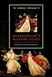 Cambridge University Press: The Cambridge Companion to Shakespeare&#39;s History Plays