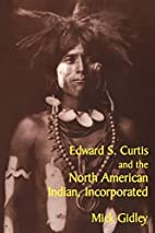 Edward S. Curtis and the North American…