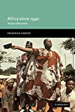 Cooper, Frederick: Africa since 1940 : The Past of the Present