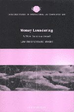 money-laundering-a-new-international-law-enforcement-model-cambridge-studies-in-international-and-comparative-law