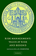 Risk Management: Value at Risk and Beyond by…