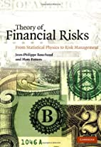 Theory of Financial Risks: From Statistical…