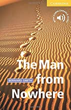 The Man from Nowhere [Cambridge English…