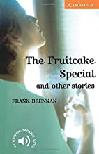 The Fruitcake Special and Other Stories by…