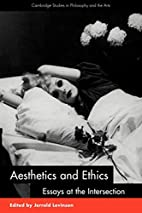 Aesthetics and Ethics: Essays at the…