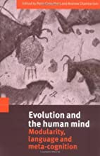 Evolution and the Human Mind: Modularity,…