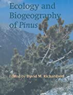 Ecology and Biogeography of Pinus by D.M.…