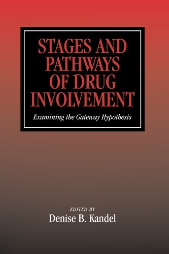 stages-and-pathways-of-drug-involvement-examining-the-gateway-hypothesis