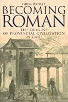 Becoming Roman: The Origins of Provincial…