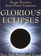 Glorious Eclipses: Their Past Present and…