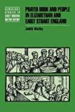 Maltby, Judith: Prayer Book and People in Elizabethan and Early Stuart England
