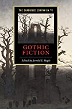 The Cambridge Companion to Gothic Fiction by…