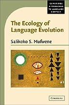 The Ecology of Language Evolution (Cambridge…