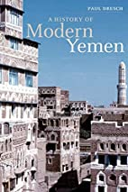 A History of Modern Yemen by Paul Dresch