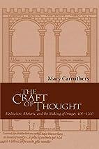 The Craft of Thought: Meditation, Rhetoric,…