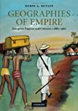 Butlin, Robin A.: The Historical Geographies of European Imperialism: 1830-1980