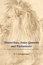 Monarchies, States Generals and Parliaments:…