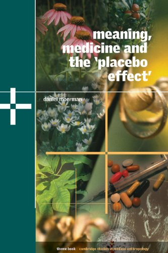 meaning-medicine-and-the-placebo-effect-cambridge-studies-in-medical-anthropology