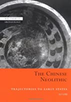 The Chinese Neolithic: Trajectories to Early…