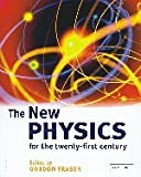 The New Physics for the Twenty First Century