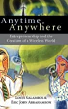 Anytime, Anywhere: Entrepreneurship and the…