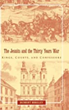 The Jesuits and the Thirty Years War: Kings,…