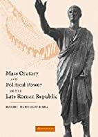 Mass Oratory and Political Power in the Late…