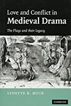 Love and Conflict in Medieval Drama: The…