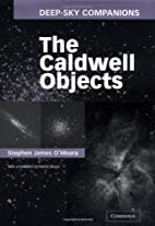 Deep-Sky Companions: The Caldwell Objects by…