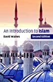 Waines, David: An Introduction to Islam