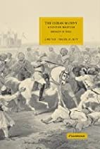 The Indian Mutiny and the British…