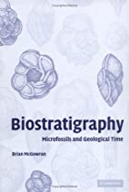 Biostratigraphy: Microfossils and Geological…