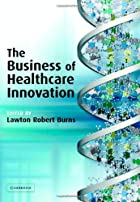 The Business of Healthcare Innovation by…