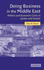 Doing Business in the Middle East: Politics…
