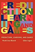 Prediction, Learning, and Games by Nicolo…