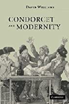 Condorcet and Modernity by David Williams