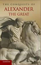 The Conquests of Alexander the Great (Key…