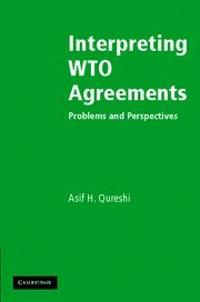 interpreting-wto-agreements-problems-and-perspectives